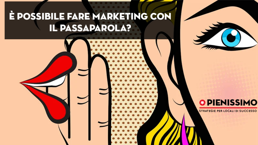 fare marketing con il passaparola